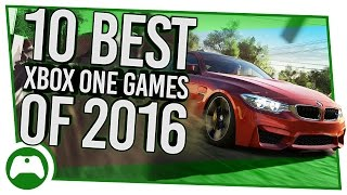10 Best Xbox One Games You Had To Play In 2016!