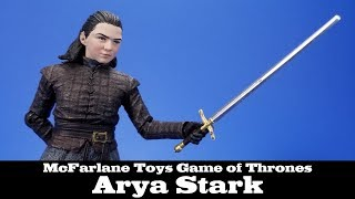 Game of Thrones Arya Stark McFarlane Toys Action Figure Review