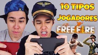 10 TIPOS DE JOGADORES DE FREE FIRE!!