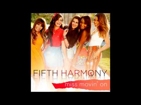Fifth Harmony - Miss Movin' On (Audio)