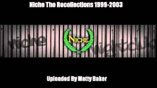 Niche - The Recollections 1999-2003 (1 Hour Mix) Part 1