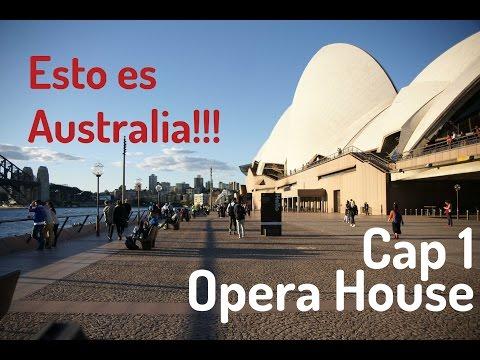Turismo en Australia, Cap. 1, Opera House - Sydney | Esto es Australia!!!