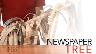 Newspaper Tree - Sick Science! #068