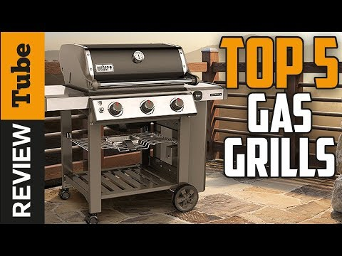 ✅Gas Grills: The TOP 5 best gas grill 2018 (Buying Guide)