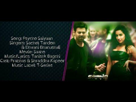psycho-saiyaan-full-song-with-lyrics-▪-saaho-▪-sachet-tandon-&-dhvani-bhanushali-▪-prabhas,-shraddha