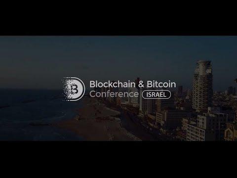 Blockchain & Bitcoin Conference Israel   March 28, 2018