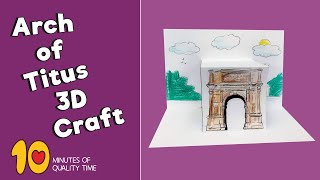 Arch of Titus Craft - Ancient Rome Arts and Crafts