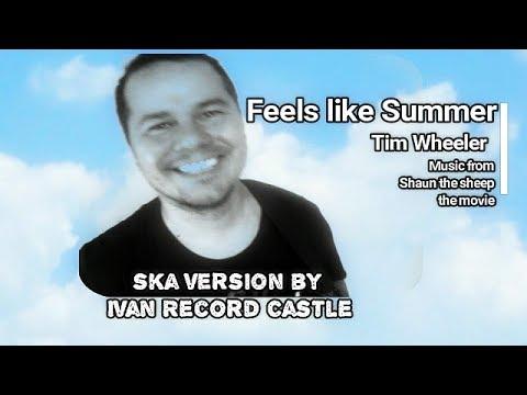 Feels like Summer - Tim Wheeler (Ska Version)  Ivan Record Castle