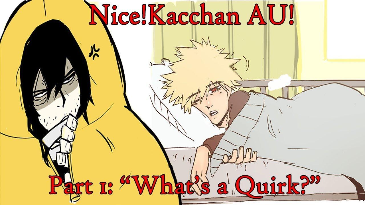 [Boku No Hero Academia Comic Dub] Nice!Kacchan AU! | Part 1 |