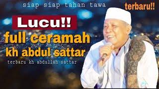 Download Mp3 Lucu Full!! Ceramah Kh Abdullah Sattar
