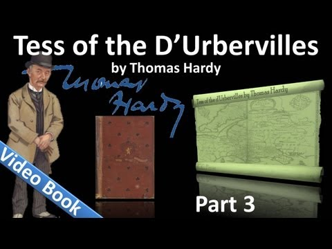 Part 3 - Tess of the d'Urbervilles Audiobook by Thomas Hardy