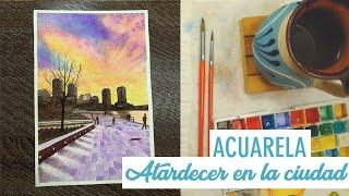 Acuarelas - ¡Atardecer en la Ciudad! / Watercolor - City's Sunset!