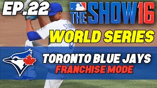 "MLB The Show 16 Blue Jays Franchise ep. 22 - ""WORLD SERIES Game 1 vs Nationals"""