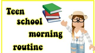 TEEN SCHOOL MORNING ROUTINE| ROBLOX BLOXBURG| FIRST DAY