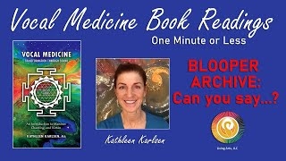 Book Reading Blooper: Vocal Medicine Book