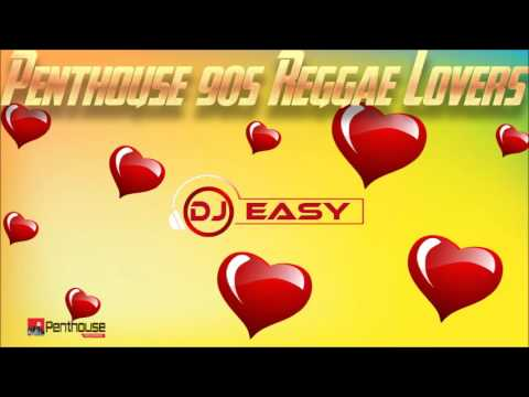 Penthouse Best Of 90s Reggae Lovers Mix By Djeasy