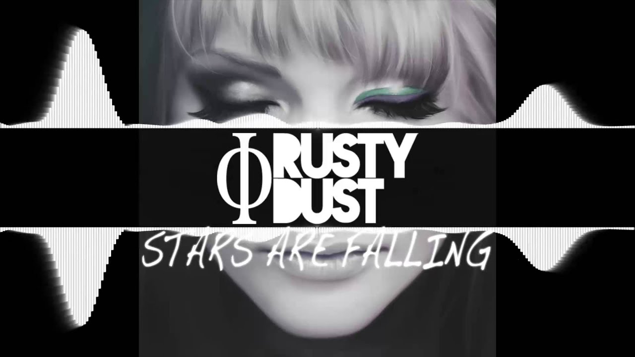 Rusty Dust - Stars Are Falling(No Vocal Mix)