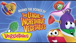 VeggieTales: Behind the Scenes of The League of Incredible Vegetables