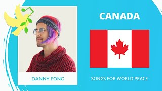 Canada🇨🇦 - Danny Fong - We Want Freedom - Songs for World Peace 2020