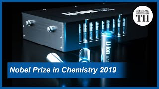 Nobel Prize in Chemistry 2019: For creating a rechargeable world