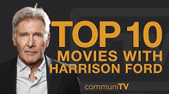Top 10 Harrison Ford Movies
