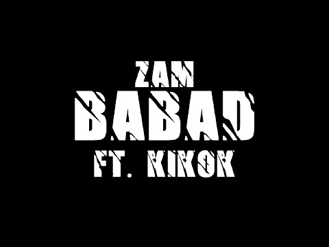 ZAM   BABAD ft  Kikok ( Video Lirik )
