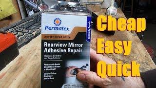 Rearview Mirror Fix - Permatex Rearview Mirror Adhesive Repair