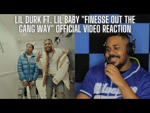 Lil Durk – Finesse Out The Gang Way feat. Lil Baby (Official Music Video) REACTION