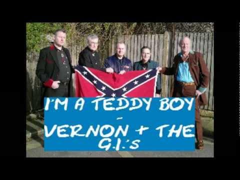 I'm a Teddy Boy - VERNON & THE G.I.'s