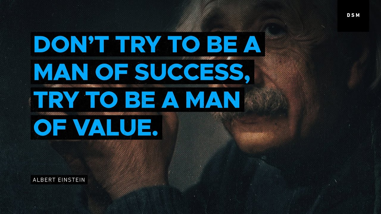 Sales Motivation Quote: Don't Try To Be A Man Of Success