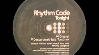 Rhythm Code - Tonight (Deepgroove's Bass: Toolz Rmx)