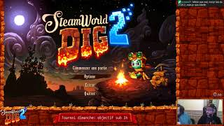 SteamWorld Dig 2 on apprend le speedrun avec Twyn :) !