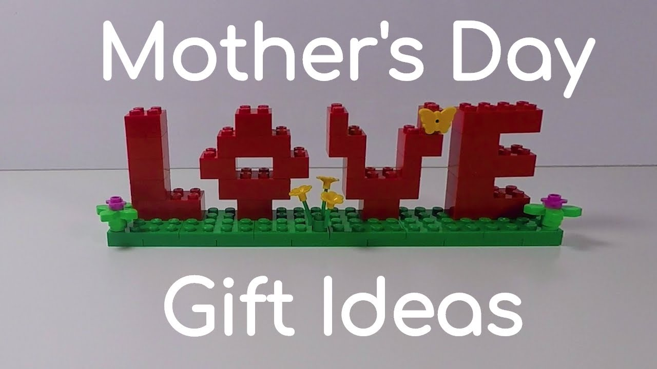 Lego Mothers Day Ideas Mothers Day Gifts For Kids