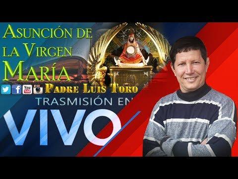 Asunción de María en la Biblia desde la Renovación San Diego Radio - Padre Luis Toro (EN VIVO)