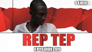 Rep Tep - Episode 99 (MBR)