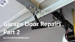 DIY Garage Door Repairs (not my idea of fun Part 2)