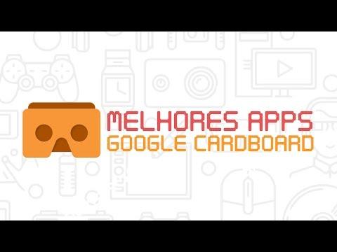 Melhores Apps, Jogos e Experiências do Google Cardboard