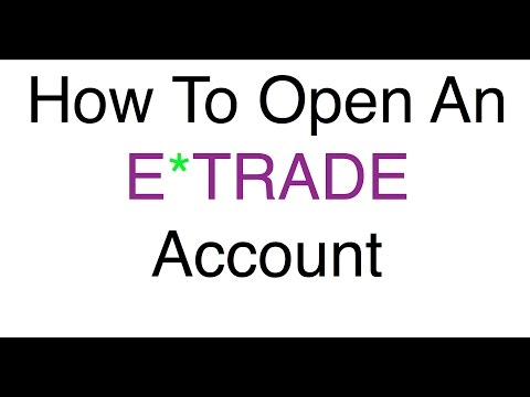 how-to-open-an-etrade-account