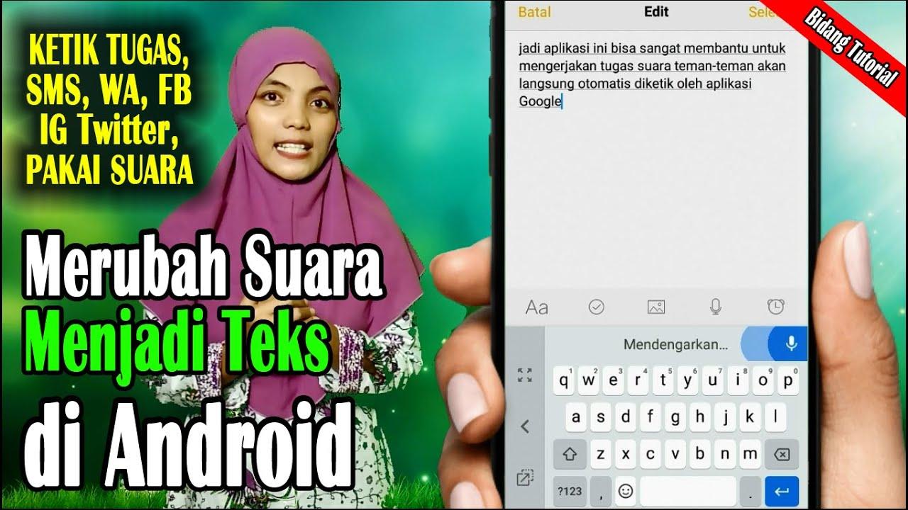 Cara Merubah Suara Menjadi Teks Di Android Menggunakan Aplikasi Google Keyboard Youtube