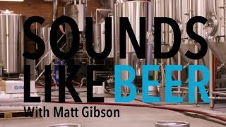 Sounds Like Beer Ep.#1 Left Field Brewery - Le Gourmet TV