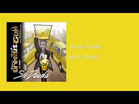Streets Is Gold ft Rexx - Sir Dauda