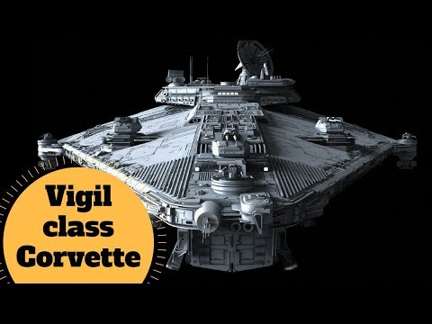 Strongest Pound for Pound Ship? - Vigil-class Corvette - Star Wars Fannon to Cannon Ship
