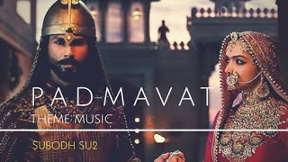 Padmavati Theme Music SUBODH SU2.mp3