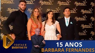Um sonho de debut  15 anos de Barbara Fernandes