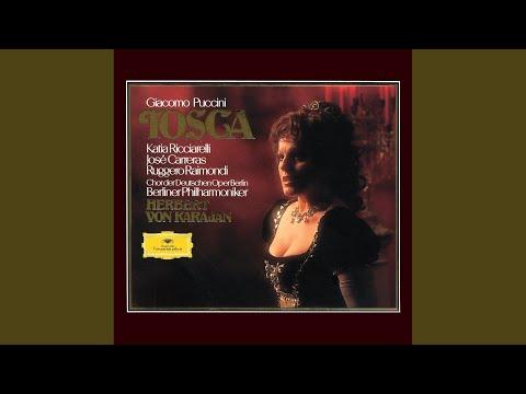 Puccini: Tosca / Act 2 - Orsù, Tosca, parlate