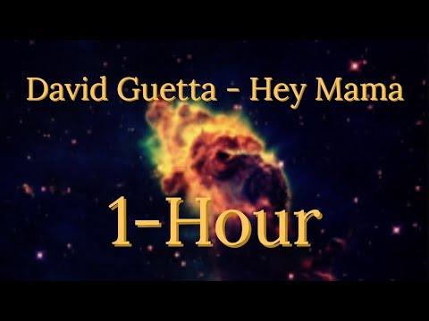 David Guetta Hey Mama 1 Hour!