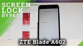 How to Set Up Screen Lock in ZTE Blade A602 - Pattern & Password |HardReset.Info
