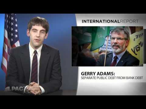 LaRouchePAC Gerry Adams  Burn the Bondholders 1 31 2011