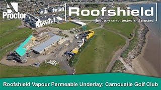 Roofshield: Carnoustie Golf Club