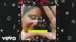 Alessia Cara - What's On Your Mind? (Audio)
